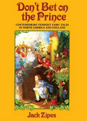 Don't Bet on the Prince by Jack Zipes