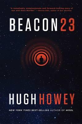 Beacon 23 by Hugh Howey
