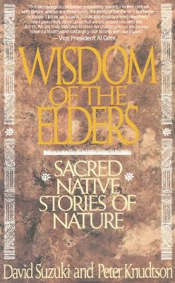 Wisdom Of The Elders by Peter Knudtson