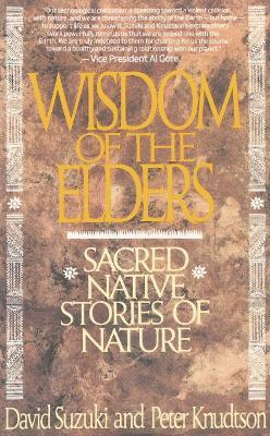 Wisdom Of The Elders by David Suzuki