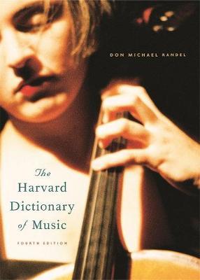 Harvard Dictionary of Music by Don Michael Randel