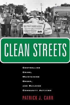 Clean Streets by Patrick J. Carr