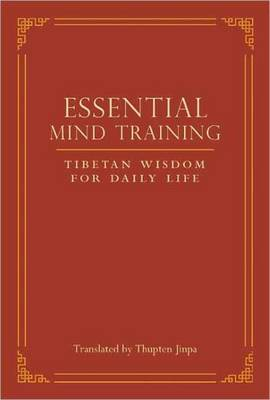 Essential Mind Training by Thupten Jinpa