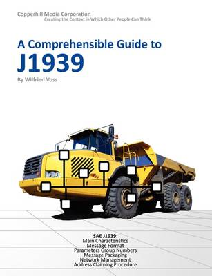 A Comprehensible Guide to J1939 by Wilfried Voss