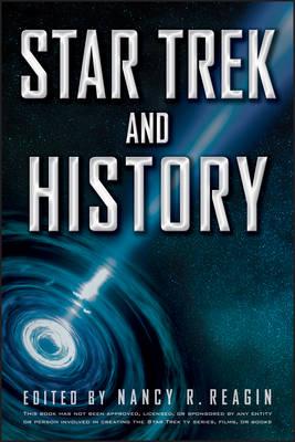 Star Trek and History by Nancy R. Reagin
