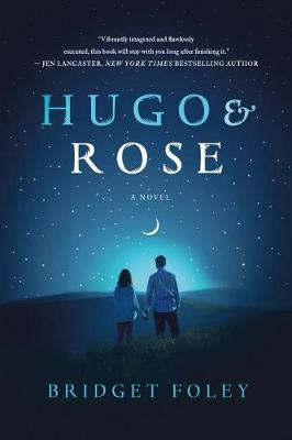 Hugo & Rose by Bridget Foley