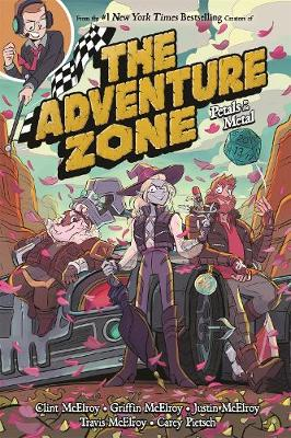 The Adventure Zone: Petals to the Metal by Clint McElroy