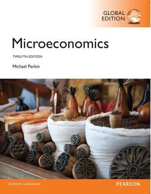 Microeconomics, Global Edition by Michael Parkin
