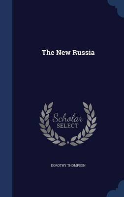 New Russia by Dorothy Thompson