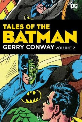 Tales Of The Batman Gerry Conway Vol. 2 by Gerry Conway
