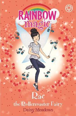 Rainbow Magic: Rae the Rollercoaster Fairy by Daisy Meadows