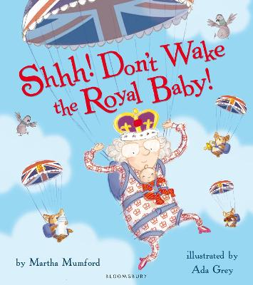 Shhh! Don't Wake the Royal Baby! book