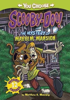 The Mystery of the Mayhem Mansion by Matthew K Manning