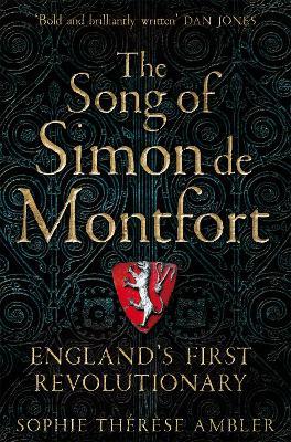 The Song of Simon de Montfort: England's First Revolutionary book