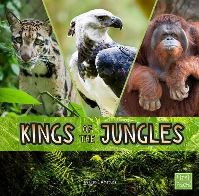 Kings of the Jungles by Lisa J. Amstutz