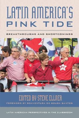 Latin America's Pink Tide: Breakthroughs and Shortcomings book