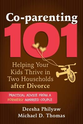 Co-parenting 101 by Deesha Philyaw