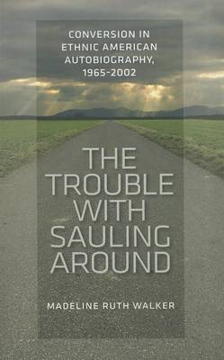Trouble with Sauling Around by Ruth Walker