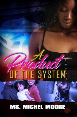 Product Of The System book