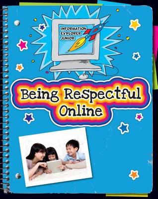 Being Respectful Online by Ann Truesdell