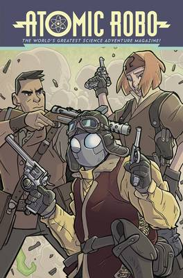 Atomic Robo, Vol. 11 by Brian Clevinger