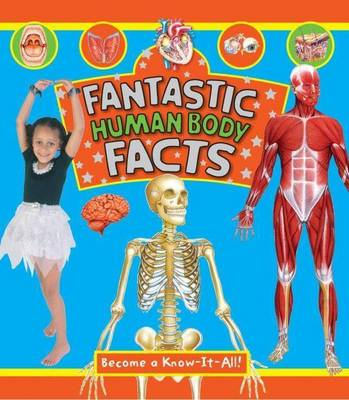 Fantastic Facts Human Body by Company Book