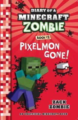 Diary of a Minecraft Zombie #12: Pixelmon Gone! by Zack Zombie