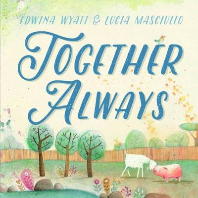 Together Always by Edwina Wyatt