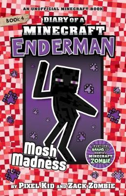 Diary of a Minecraft Enderman #4: Mosh Madness book