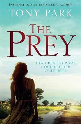 The Prey by Tony Park