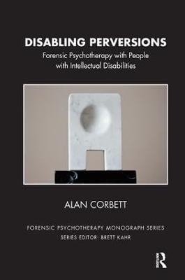 Disabling Perversions by Alan Corbett