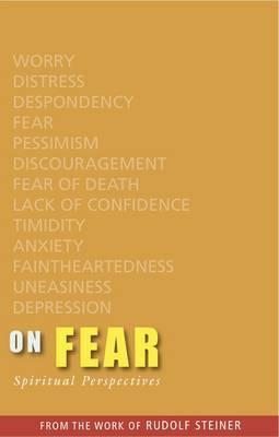 On Fear by Rudolf Steiner