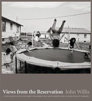 Views from the Reservation: An Updated Edition by John Willis