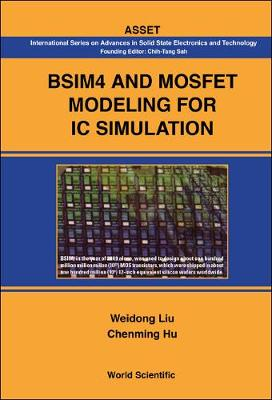 Bsim4 And Mosfet Modeling For Ic Simulation by Chenming Hu