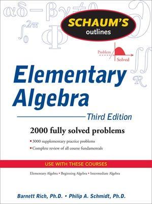 Schaum's Outline of Elementary Algebra, 3ed by Barnett Rich