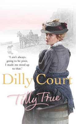 Tilly True by Dilly Court