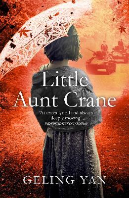 Little Aunt Crane by Geling Yan