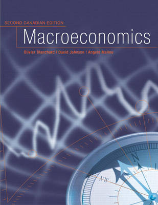 Macroeconomics, Second Canadian Edition by Olivier Blanchard