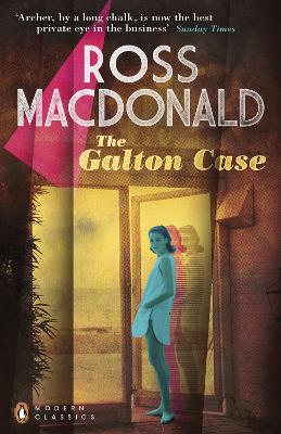 Galton Case by Ross Macdonald