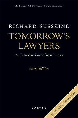 Tomorrow's Lawyers by Richard E. Susskind