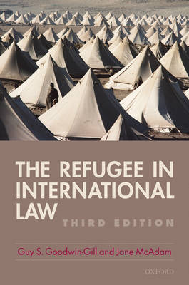 The Refugee in International Law by Guy S. Goodwin-Gill