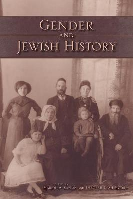 Gender and Jewish History by Marion Kaplan