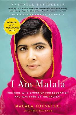 I Am Malala by Malala Yousafzai
