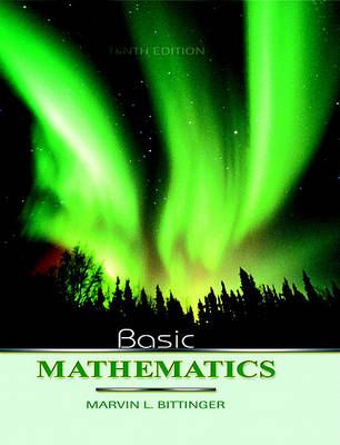 Basic Mathematics Value Pack (Includes Mymathlab/Mystatlab Student Access Kit & Digital Video Tutor) by Marvin L. Bittinger