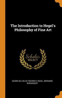 The Introduction to Hegel's Philosophy of Fine Art book