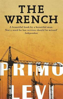 The Wrench by Primo Levi
