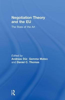 Negotiation Theory and the EU by Daniel C. Thomas