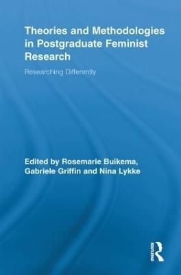 Theories and Methodologies in Postgraduate Feminist Research book