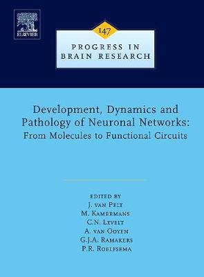 Development, Dynamics and Pathology of Neuronal Networks: From Molecules to Functional Circuits book