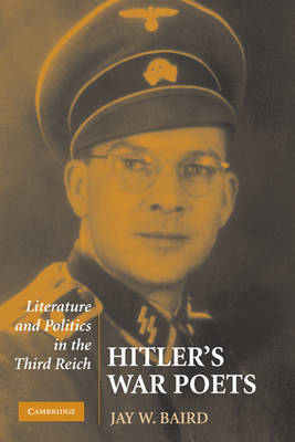 Hitler's War Poets by Jay W. Baird